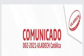 COMUNICADO 002-2021-ULADECH Católica