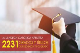 La ULADECH Católica aprueba 2231 grados y títulos de pregrado y posgrado